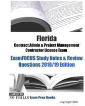 Florida Contract Admin & Project Management Contractor License Exam ExamFOCUS Study Notes & Review Questions