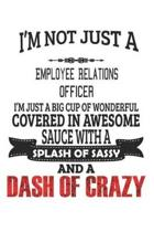 I'm Not Just A Employee Relations Officer
