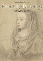 Peter Lely: Drawings Colour Plates