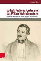 Ludwig Andreas Jordan Und Das Pfalzer Weinburgertum