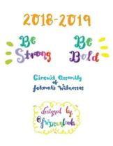 2018-2019 Be Strong Be Bold Circuit Assembly of Jehovah's Witnesses Workbook for Adults