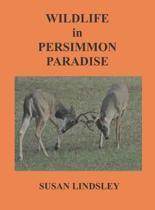 Wildlife in Persimmon Paradise