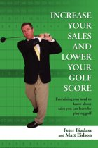 Increase Your Sales and Lower Your Golf Score