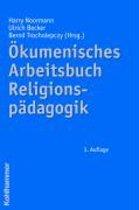 Okumenisches Arbeitsbuch Religionspadagogik
