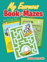 My Enormous Book of Mazes