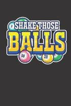 Shake Those Balls: Bingo Player Lined Journal Notebook Tracker 6x9''