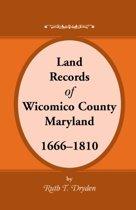 Land Records Wicomico County, Maryland, 1666-1810