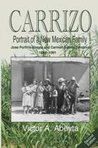 Carrizo - Portrait of a New Mexican Family