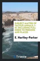 Subject Matter of Tacitus Annals, I-III