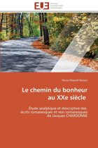 Le Chemin Du Bonheur Au Xxe Si�cle