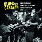 Blues Caravan 2014 + Dvd