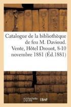 Catalogue Des Livres d'Architecture Et Autres, Composant La Biblioth que de Feu M. Davioud