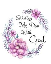 Starting My Day With God