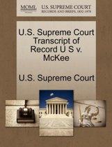 U.S. Supreme Court Transcript of Record U S V. McKee