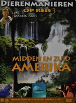 Dierenmanieren Op Reis 3 - Midden en Zuid Amerika