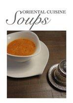 Oriental Cuisine - Soups