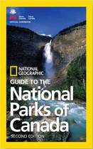 NG Guide to the National Parks of Canada, 2nd Edition