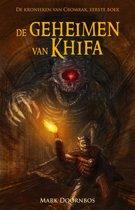 De kronieken van Cromrak 1 - De geheimen van Khifa