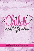 Child Life - A Gratitude Journal