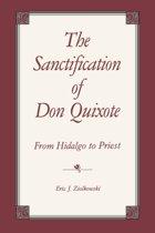 The Sanctification of Don Quixote