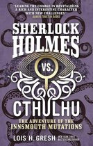 SHERLOCK HOLMES VS CTHULHU ADV OF THE IN