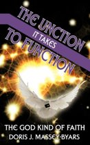 THE Unction it Takes to Function