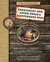 Smokehouse Ham, Spoon Bread & Scuppernong Wine