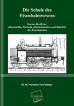 Die Schule Des Eisenbahnwesens