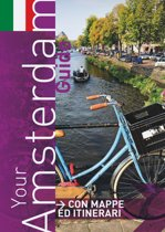 Your amsterdam guide (2016) (italian ed.)