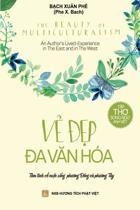 The Beauty of Multiculturalism - Ve Dep Da Van Hoa