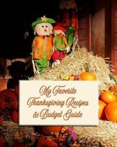 My Favorite Thanksgiving Recipes and Budget Guide: Don't Go Broke Entertaining this Holiday Season!