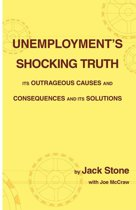 Unemployment's Shocking Truth