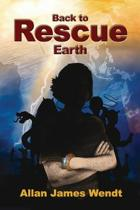 Back to Rescue Earth