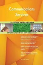 Communications Services the Ultimate Step-By-Step Guide