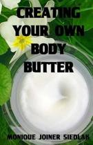 Creating Your Own Body Butter