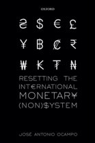 Resetting the International Monetary (Non)System