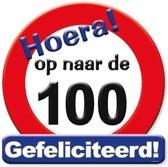 Huldeschild Verkeersbord -op Naar De 100