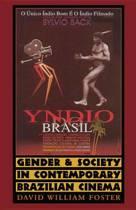 Gender and Society in Contemporary Brazilian Cinema