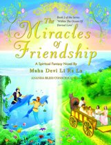 The Miracles Of Friendship (Book 2 of the 'Within The Ocean Of Eternal Love' Series)