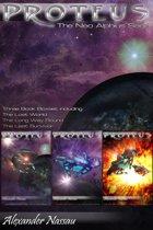 Proteus - The Neo Alphius Saga Boxset (Books 1 to 3)