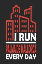 I Run Palma de Mallorca Every Day