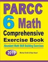 PARCC 6 Math Comprehensive Exercise Book