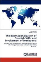 The Internationalization of Swedish Smes and Involvement of Immigrants
