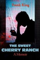 The Sweet Cherry Ranch