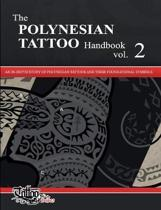 The POLYNESIAN TATTOO Handbook Vol.2