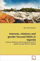Interests, Relations and Gender Focused Ngos in Uganda