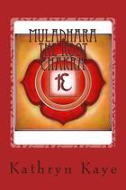 Muladhara the Root Chakra