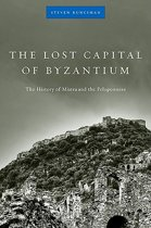 The Lost Capital of Byzantium