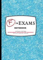 F in Exams Notebook