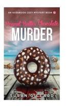 Peanut Butter Chocolate & Murder
